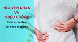 nguyen-nhan-trieu-chung-thoat-vi-dia-dem-cot-song-that-lung-can-biet